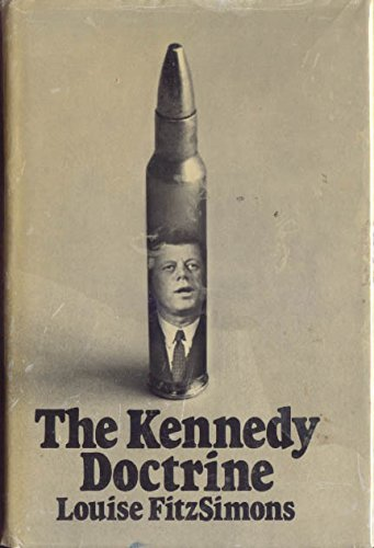 Title: The Kennedy doctrine By Louise FitzSimons