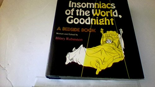 Insomniacs of the World Goodnight: A Bedside Book By Random House [1974]Rc New York