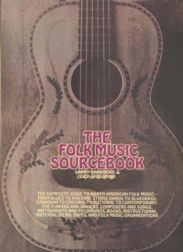 The folk music sourcebook By Larry Sandberg