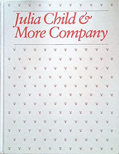 Julia Child&more Company By Julia Child