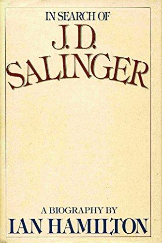J.D. Salinger By Ian Hamilton