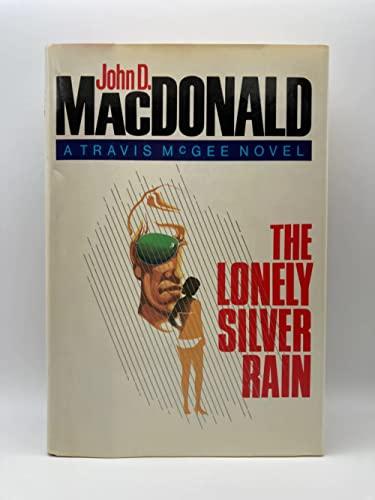 The Lonely Silver Rain By John D MacDonald