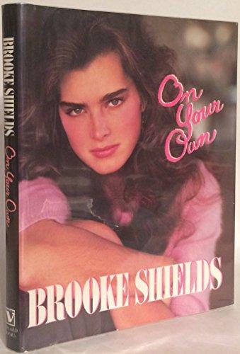 On Your Own von Brooke Shields