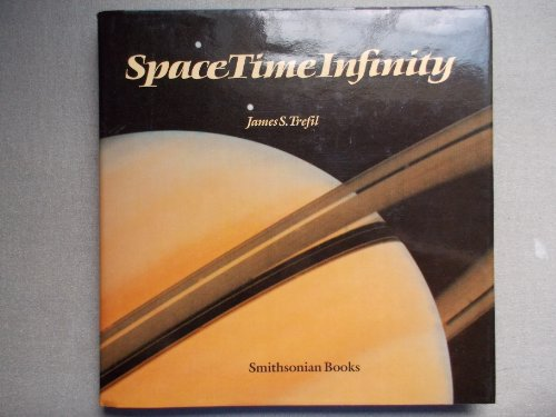 Space, Time, Infinity By James S Trefil