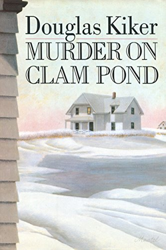 Murder on Clam Pond By Douglas Kiker