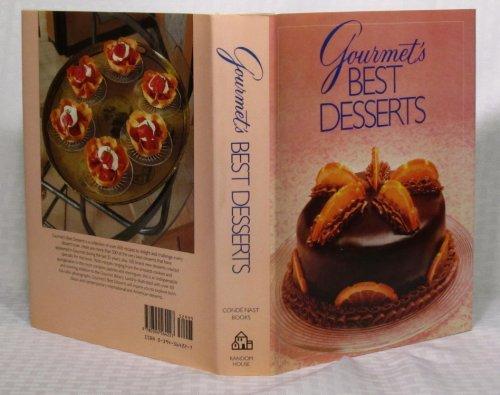 Gourmet's Best Desserts By Gourmet Magazine