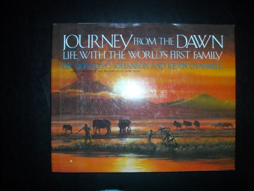Journey from the Dawn By Donald C. Johanson