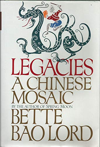 Legacy By Bette Bao Lord