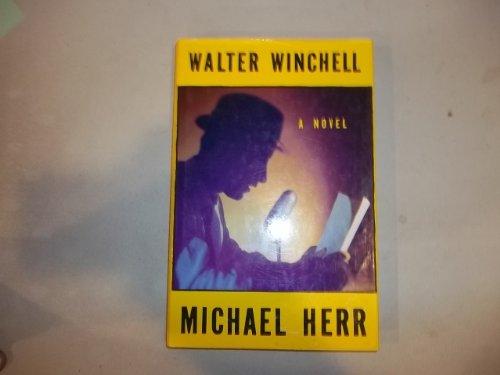 Walter Winchell By Michael Herr
