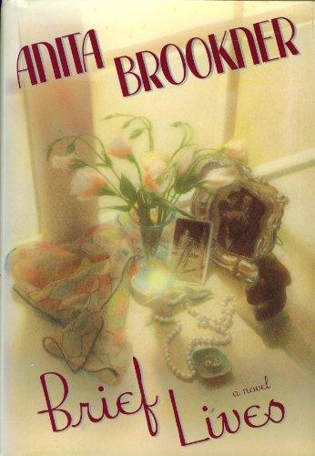 Brief Lives By Anita Brookner