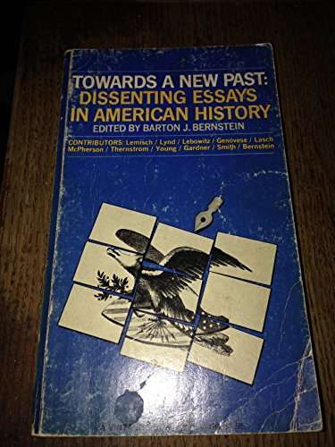 Towards a New Past By Barton J Bernstein