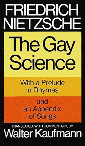 The Gay Science by Friedrich Wilhelm Nietzsche