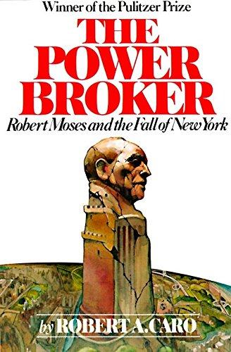 The Power Broker von Robert A. Caro