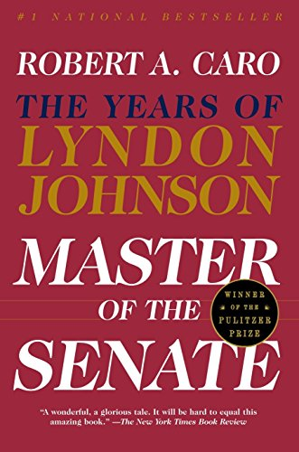 Master of the Senate von Robert A. Caro