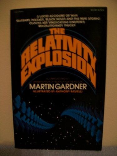 The Relativity Explosion By MARTIN Y GARDNER