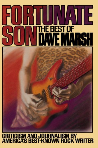 Fortunate Son By Dave Marsh