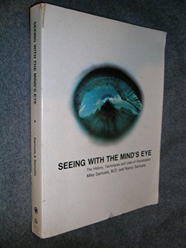 Seeing with the Mind's Eye von Mike Samuels