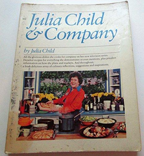 Julia Child and Company By Julia Child