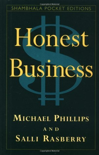 Honest Business By Michael Phillips