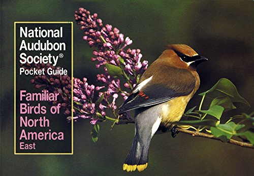 Familiar Birds of North America By National Audubon Society
