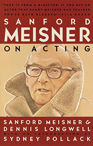 Sanford Meisner on Acting by Dennis Longwell