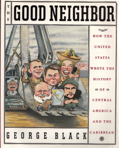 The Good Neighbor By George. Black