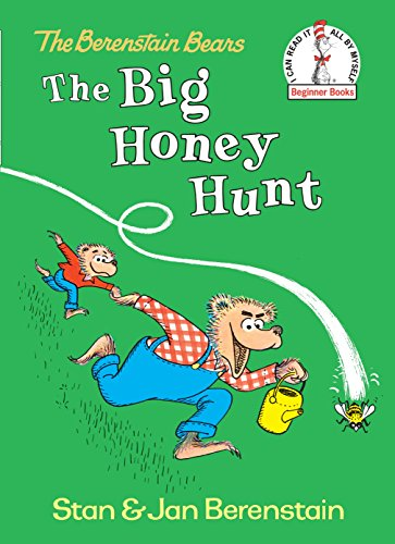 The Berenstain Bears Big Honey Hunt By Stan Berenstain