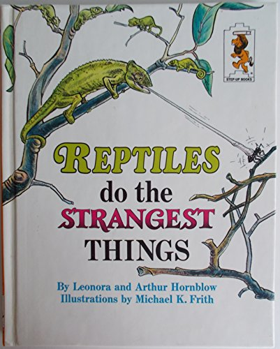 Reptls Do Strngst Thgs By Leonora Hornblow