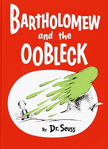 Bartholomew and the Oobleck von Dr Seuss