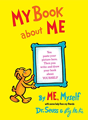 My Book About Me By ME Myself von Dr. Seuss