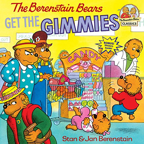 Berenstain Bears Get The Gimmies By Jan Berenstain