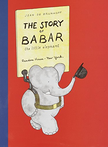 The Story of Babar, the Little Elephant By Jean de Brunhoff