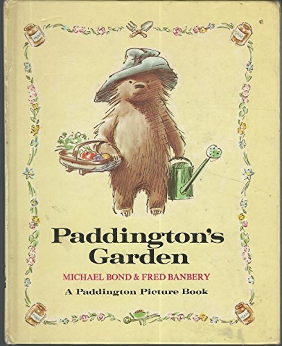Paddington's Garden By Michael Bond