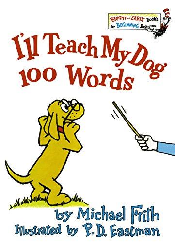 I'LL Teach My Dog 100 Words By Frith Michael