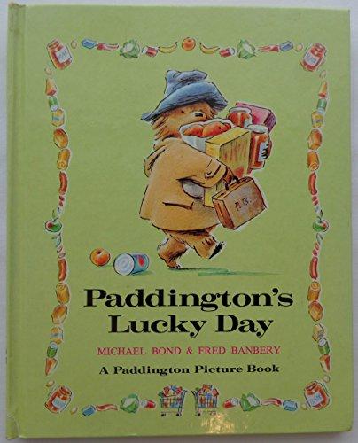 Paddington's Lucky Day By Michael Bond