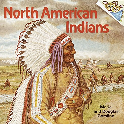 NORTH AMERICAN INDIANS By Marie Gorsline