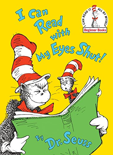 I Can Read with My Eyes Shut] by Dr. Seuss