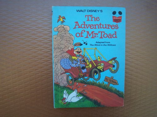 Walt Disney's the Adventures of Mr. Toad By Kenneth Grahame