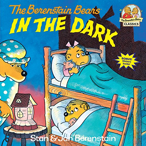 Berenstain Bears In The Dark By Jan Berenstain