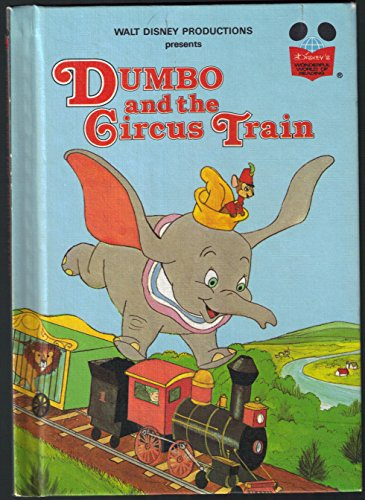 Walt Disney Productions presents Dumbo and the circus train