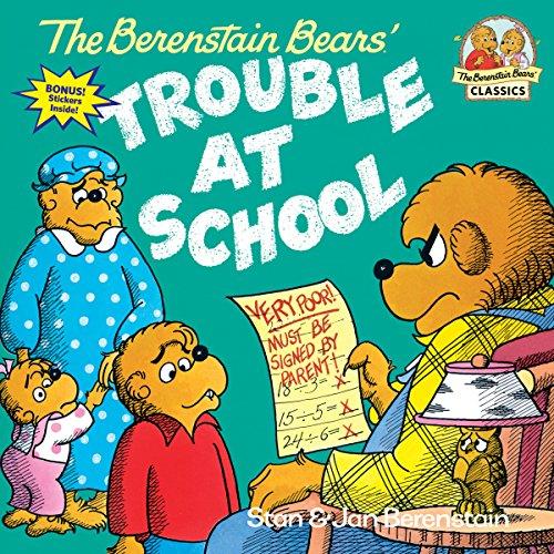 Berenstain Bears Trouble At Schoo By Jan Berenstain