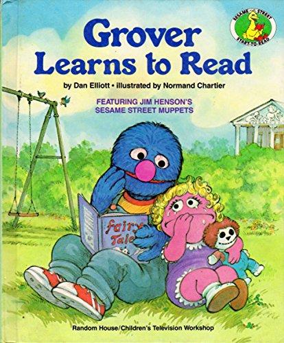 Sesst-Grover Learns to Read # By Dan Elliott