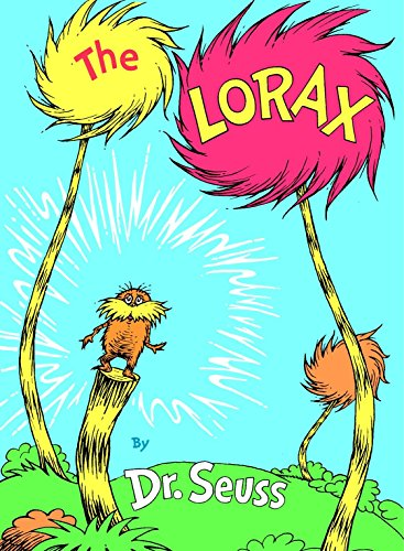 The Lorax By Dr  Seuss
