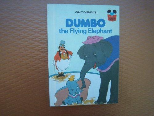 DUMBO THE FLYING ELEPHANT By Walt Disney Productions