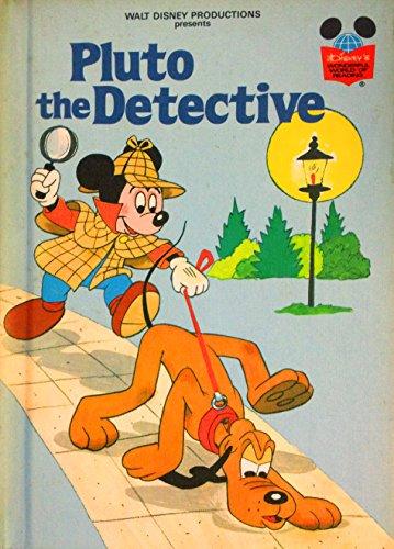Walt Disney Productions presents Pluto the detective By Disney Book Club Staff