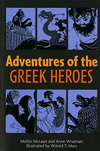 Adventures of the Greek Heroes By Mollie McLean