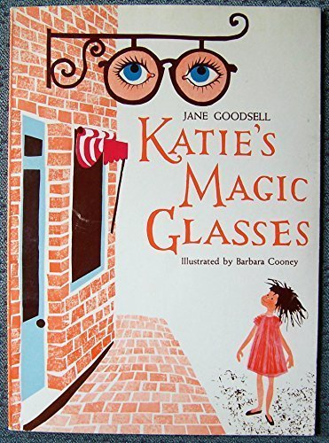 Katie's Magic Glasses By Barbara Cooney