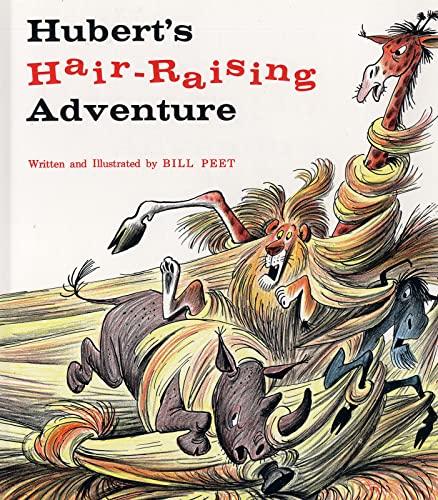 Hubert's Hair-Raising Adventure By Bill Peet