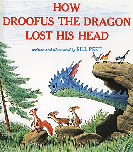 How Droofus the Dragon Lost His Head von Bill Peet