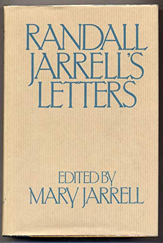 Randall Jarrell's Letters By Mary Jarrell